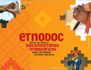 Edital para produção de documentários etnográficos