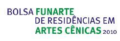 Bolsa Funarte de Residências em Artes Cênicas 2010