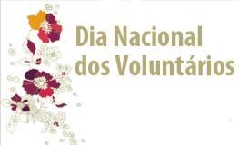 28 de Agosto – Dia Nacional do Voluntário