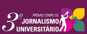 Abertas inscrições para o 3º Prêmio ESMPU de Jornalismo