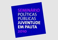 """Abertas inscrições para o seminário """"Políticas Públicas: Juventude em Pauta"""""""