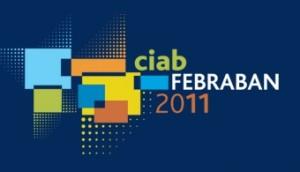 Envie seu trabalho e concorra a até R$ 12 mil no CIAB FEBRABAN 2011