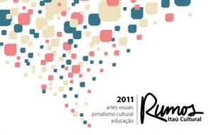 Rumos Jornalismo Cultural:bolsas de R$800 mais direitos autorais