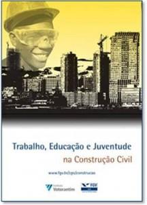 Trabalho, Educação e Juventude na Construção Civil