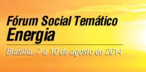 Energia: Fórum Social Temático.