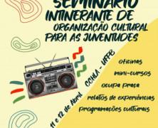 Governo da Paraíba promove seminário Itinerante de Organização Cultural para as Juventudes