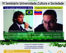 Evento internacional aborda políticas de cultura e empreendimento social nas universidades