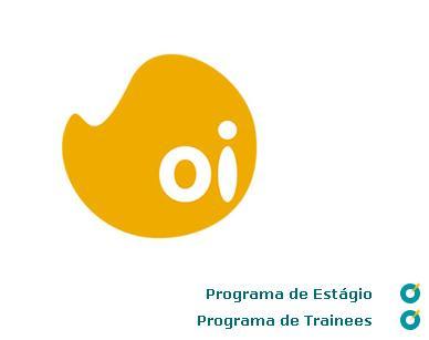Inscrições abertas para o Programa de Trainee Oi 2011