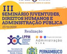 Caruaru será sede do Seminário: Juventudes, Direitos Humanos e Administração Pública